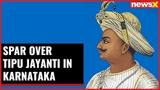 Spar over Tipu Jayanti in Karnataka; HDK to go ahead with celebrations - NEWSXLIVE