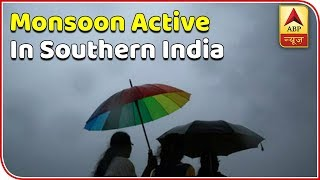 Monsoon active in Southern India | Skymet Weather Bulletin - ABPNEWSTV