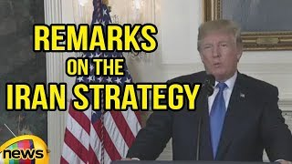 US President Trump Delivers Remarks on the Iran Strategy | Mango News - MANGONEWS