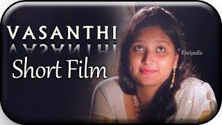 Vasanthi | Telugu Short Film | By Stark Entertainments - YOUTUBE