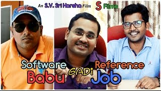 Software Babu gadi Reference Job - Telugu Comedy Short Film by Sri Harsha S.V. (S Films) - YOUTUBE
