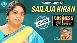 Margadarsi MD Sailaja Kiran Exclusive Interview || Business Icons With iDream - IDREAMMOVIES