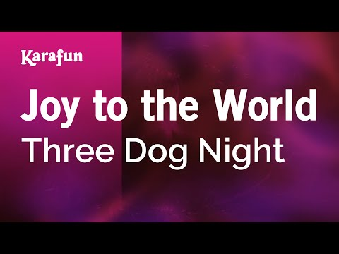 Karaoke Joy To The World - Three Dog Night *