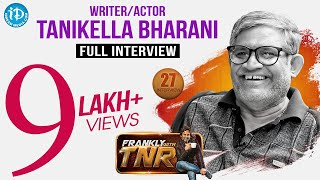 Tanikella Bharani Exclusive Interview || Frankly With TNR #27 || Talking Movies With iDream # 189 - IDREAMMOVIES