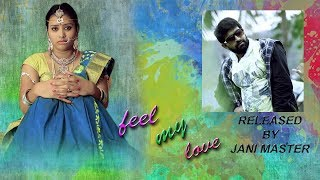 Feel My Love Telugu Short Film  ]]  Directed by Prakash Tirumalasetty - YOUTUBE