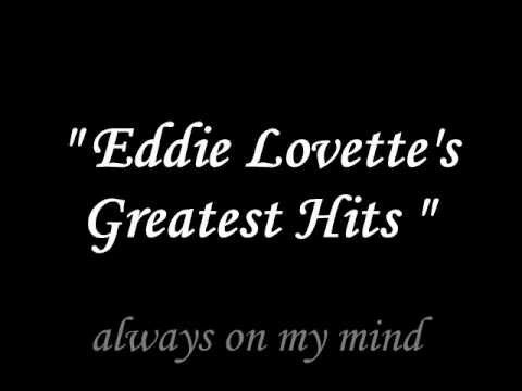 Eddie Lovette - Always on my mind -WUkMD6AKxDg