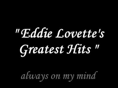 Eddie Lovette - Always on my mind -WUkMD6AKxDg