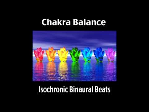 &quot;Chakra Balance&quot; ~ Isochronic Binaural Beat (short version)