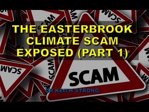 Easterbrook Testimony on Global Warming Scam is itself a Scam (Part 1)