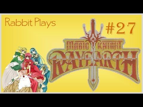 Magic Knight Rayearth Playthrough Part 27 ~