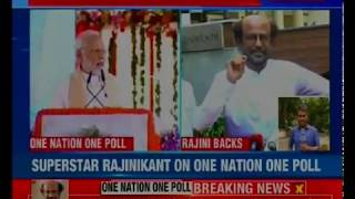 I support One Nation One Election, This will save money and time: Rajinikanth in Chennai - NEWSXLIVE