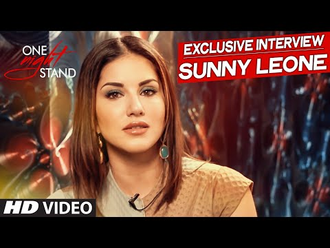 One Night Stand : Sunny Leone's Exclusive Interview