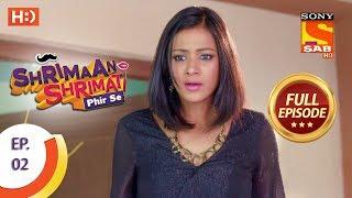 Shrimaan Shrimati Phir Se - Ep 2 - Full Episode - 14th March, 2018 - SABTV