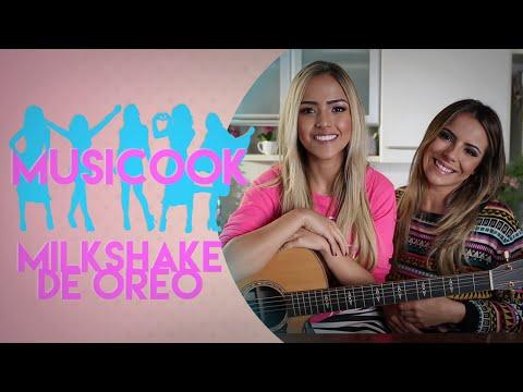 MILKSHAKE DE OREO   Musicook com Gabi Luthai e Raíssa Machado