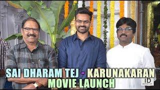Sai Dharam Tej - Karunakaran - KS Ramarao movie launch - idlebrain.com - IDLEBRAINLIVE