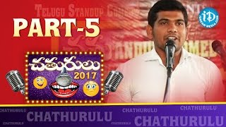Chathurulu - Telugu Stand Up Comedy Show 2017 || Part #5 || iDream Media - IDREAMMOVIES
