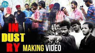 Making Of InDUSTry(DUSTBIN)- An Independent Film By Sravan Victory Aepoori | 2018 Telugu Short Films - IDREAMMOVIES