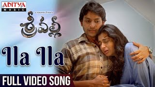 Ila Ila Video Song | Srivalli Video Songs | Rajath Krishna, Neha Hinge, V.Vijayendra Prasad | - ADITYAMUSIC