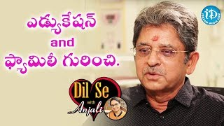 Dr NCK Reddy About His Educational And Family Background || Dil Se With Anjali - IDREAMMOVIES