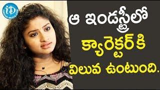 ఆ ఇండస్ట్రీలో క్యారెక్టర్ కి విలువ ఉంటుంది. - Actress Vishnu Priya || Soap Stars With Anitha - IDREAMMOVIES