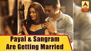 CONGRATS! Payal Rohatgi and Sangram Singh are getting married - ABPNEWSTV