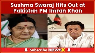 Sushma Swaraj Hits Out at Pakistan PM Imran Khan on Twitter; Demands the Return of the Girls - NEWSXLIVE