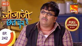 Jijaji Chhat Per Hai - Ep 242 - Full Episode - 7th December, 2018 - SABTV