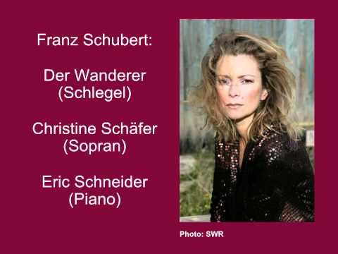 Schubert: Der Wanderer D 649 - Christine Schäfer