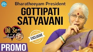 Bharatheeyam President G Satyavani Exclusive Interview - Promo || Dil Se With Anjali #73 - IDREAMMOVIES