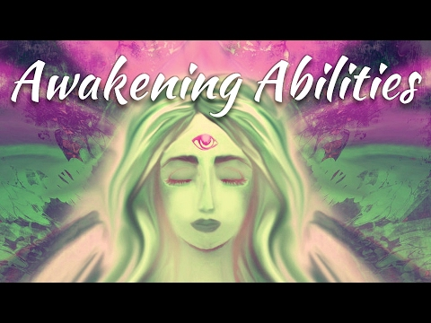When PSYCHIC or EXTRASENSORY Abilities Suddenly Develop! When Spiritual Abilities Awaken In You.