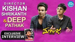 Maanja Movie Director Kishan SS, Deep Pathak Exclusive Interview | Talking Movies with iDream #214 - IDREAMMOVIES