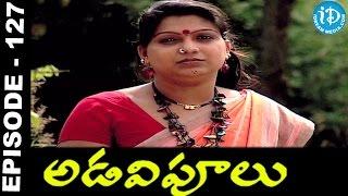 Adavipoolu    Episode 127    Telugu Daily Serial - IDREAMMOVIES