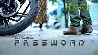 PASSWORD || Telugu shortfilm || Directed by K B Pavan - YOUTUBE