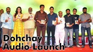 Dohchay Audio Launch l Naga Chitanya l Kriti Sanon - IGTELUGU