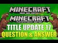 """Minecraft Xbox 360 & PS3 Title Update 17"" Question And Answer Horses?!? TU17 Episode 12"