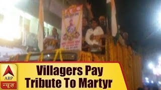 IED blast by Naxals: Swarm of villagers arrive to pay tribute to martyr Ravinath Singh Patel - ABPNEWSTV