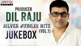 Producer Dil Raju Silver Jubilee Hits Vol.1 Jukebox ♪ ♪ - ADITYAMUSIC