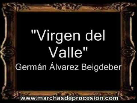 Virgen del Valle - Germán Álvarez Beigbeder [BM]