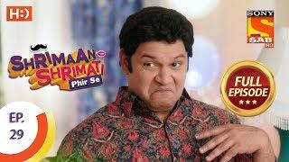 Shrimaan Shrimati Phir Se - Ep 29 - Full Episode - 20th April, 2018 - SABTV