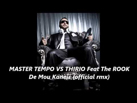 Master Tempo Vs Thirio Feat The ROOK - De Mou Kaneis