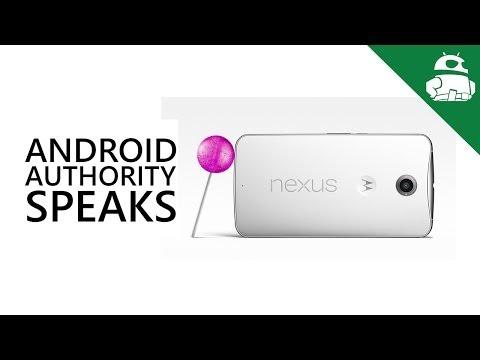 Android Authority Speaks on the Nexus 6