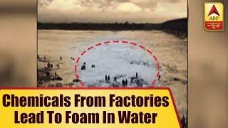 Chemicals from factories lead to foam in water of Bhadar dam in Gujarat's Dhoraji - ABPNEWSTV