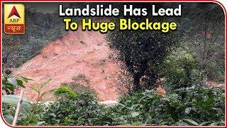 Kerala: Landslide debris blocks Kochi-Munnar Highway - ABPNEWSTV