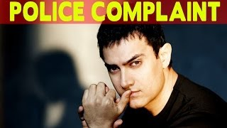 Aamir Khan FILES a Police Complaint