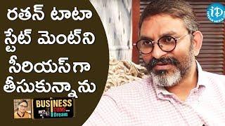 I Took Ratan Tata's Statement To Heart - Suresh Rayudu Chitturi || Business Icons With iDream - IDREAMMOVIES