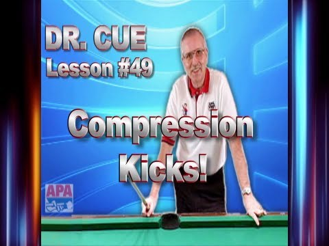 APA Dr. Cue Instruction - Dr. Cue Pool Lesson 49: Compression Kicks!