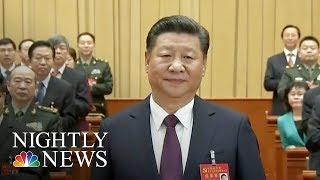 "Chinese President Xi Jinping Declares Era of ""National Rejuvenation"" | NBC Nightly News - NBCNEWS"