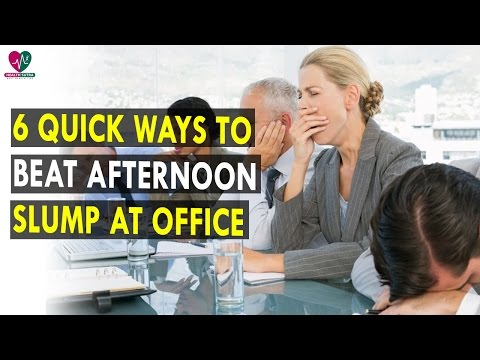 6 quick ways to beat afternoon slump at office || Health Sutra - Best Health Tips