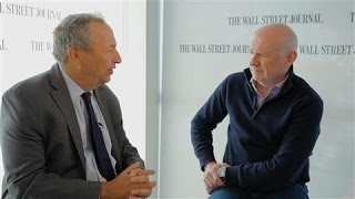 Larry Summers: The Confidence in World Markets Is Fragile - WSJDIGITALNETWORK