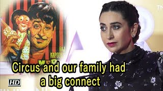 'Circus and our family had a big connect' | says Karisma - IANSINDIA